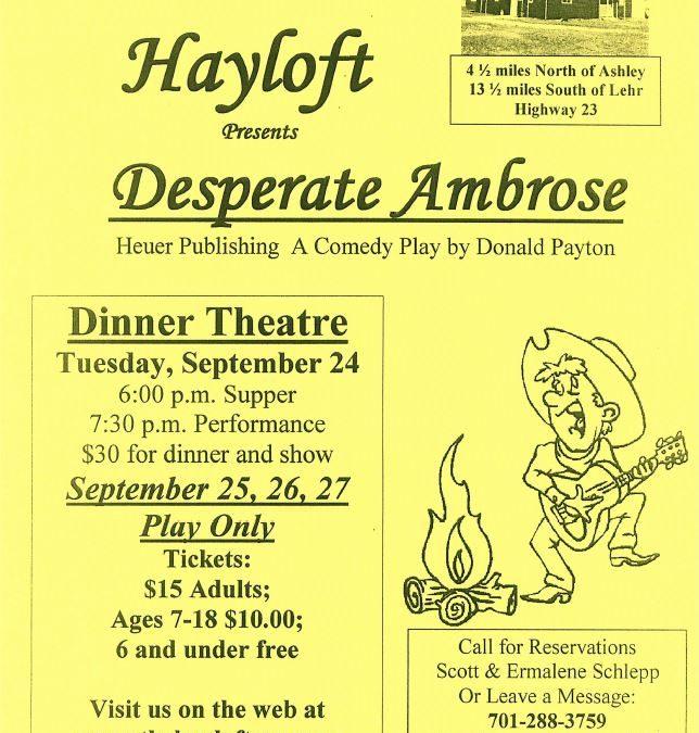 The Hayloft presents Desperate Ambrose